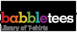 Babble                     tees